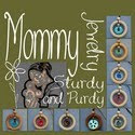 Mommy Jewelry Sturdy and Purdy
