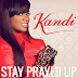 """Kandi's """"Stay Prayed Up"""" Is #1 Gospel Song on iTunes"""