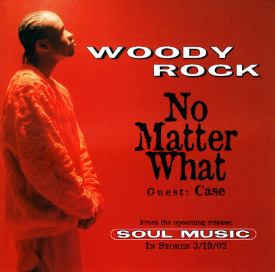 Woody Rock Feat. Case - No Matter What-Promo-CDS-2002