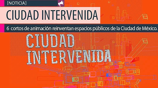 Noticia Compartida. Ciudad Intervenida.