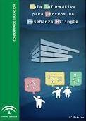 Guía informativa para Centros de Enseñanza Bilingüe (2ª edición)