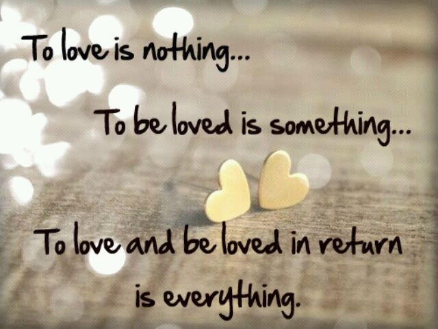 To be loved is everything