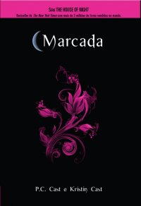 The house of Night - Marcada
