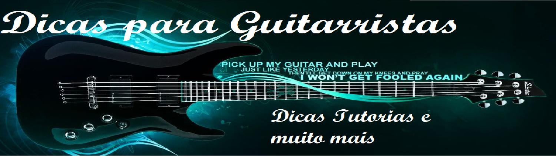 Dicas de Guitarra