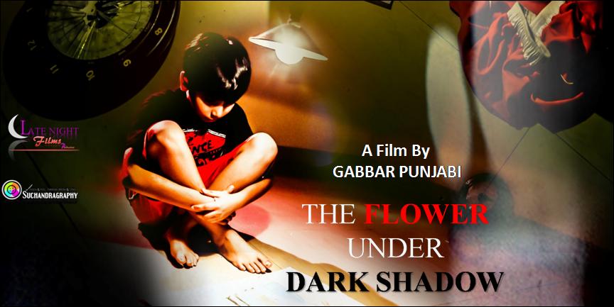 The Flower Under Dark Shadow