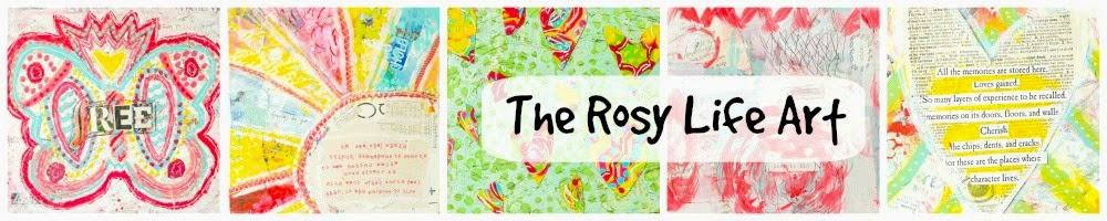 The Rosy Life Art