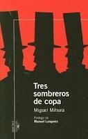 Tres sombreros de copa, de Miguel Mihura