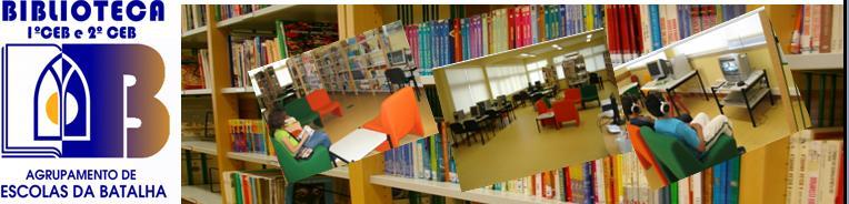 Biblioteca Escolar 1º e 2º CEB do Agr. Esc. Batalha