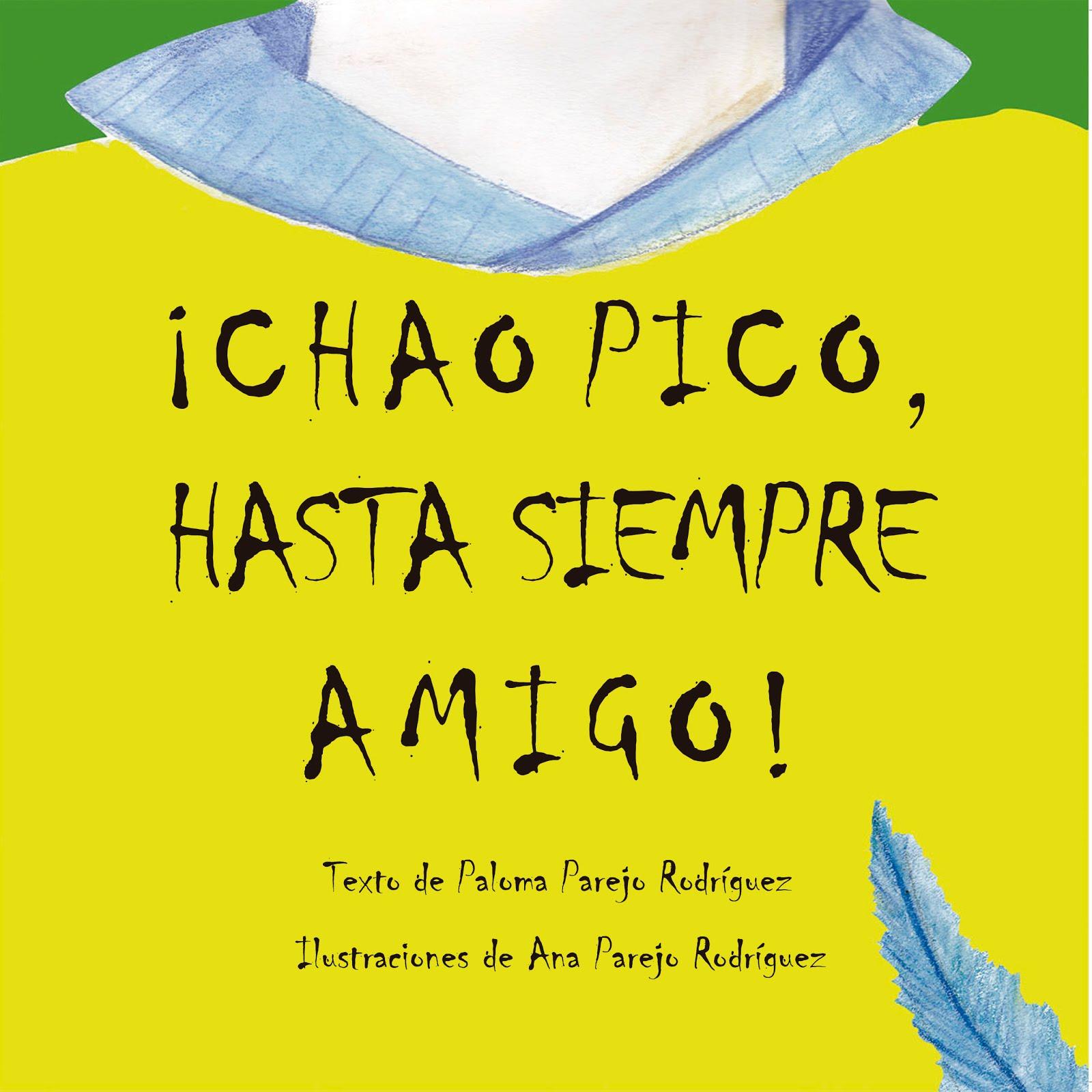 ¡Chao Pico, hasta siempre amigo!