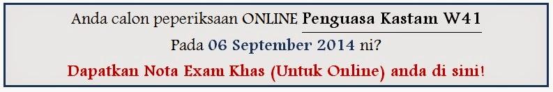 Panduan Khas Peperiksaan Online Penguasa Kastam W41
