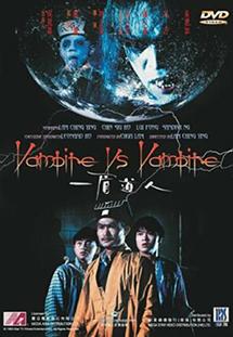 Nhất My Đạo Nhân - Vampire vs Vampire