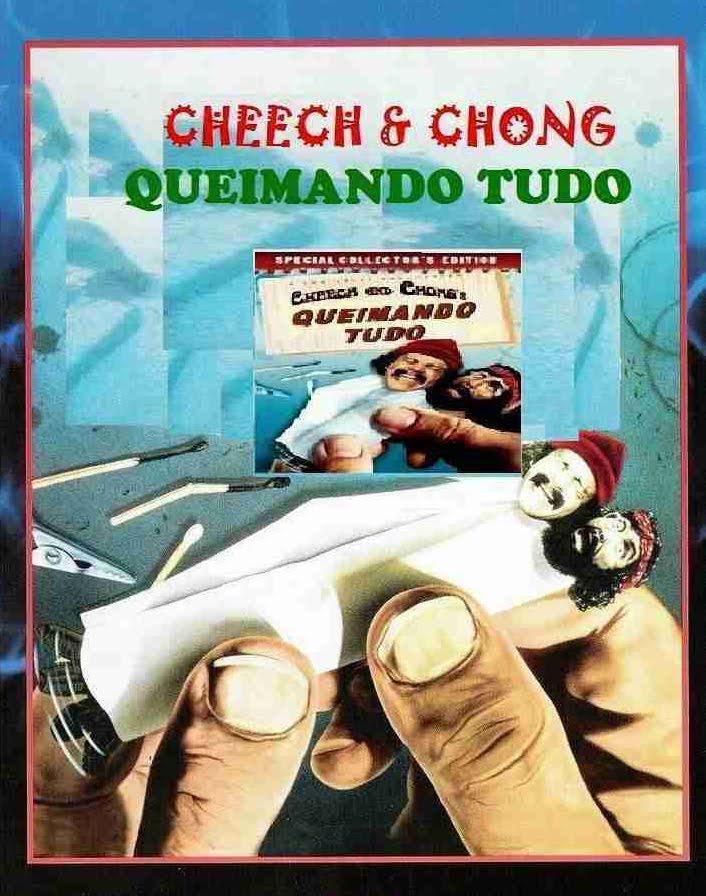 Cheech & Chong – Queimando Tudo Dublado