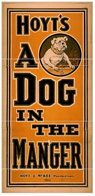 art, classic posters, free download, graphic design, movies, retro prints, theater, vintage, vintage posters, dog, wildlife, Hoyt's A Dog in the Manger - Vintage Theater Poster