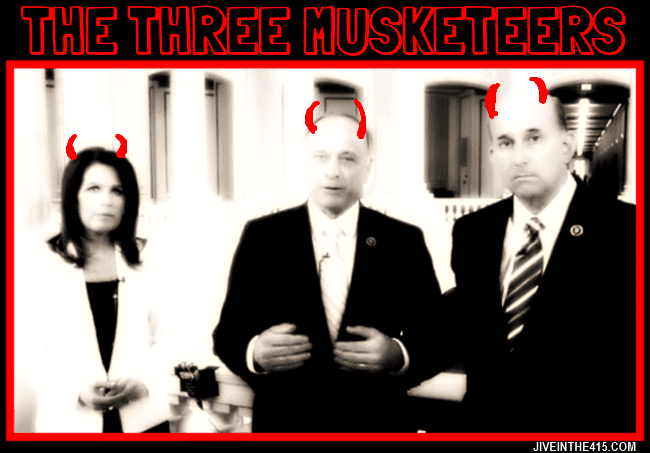 The three musketeers who are pushing their racist agenda in Congress. Rep. Michele Bachmann (R-MN), Rep. Steve King (R-IA), and Rep. Louie Gohmert (R-TX). jiveinthe415.com