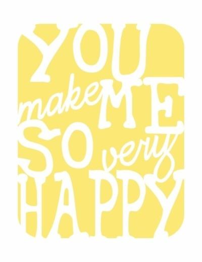 You make me so very happy! - More Than Sayings