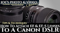 How To Attach EF & EF-S Lenses To A Canon DSLR | Photography Tips & Techniques