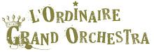 L'ordinire grand Orchestra