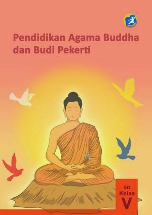 http://bse.mahoni.com/data/2013/kelas_5sd/siswa/Kelas_05_SD_Pendidikan_Agama_Buddha_dan_Budi_Pekerti_Siswa.pdf