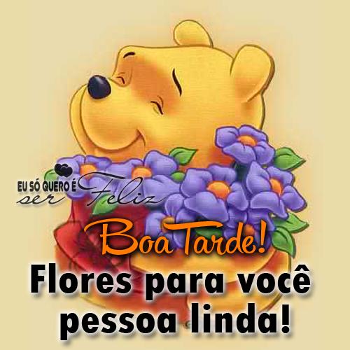 Boa Tarde Flores para você pessoa linda!