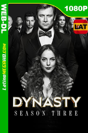 Dinastía (2019) Temporada 3 Latino HD WEB-DL 1080P - 2019