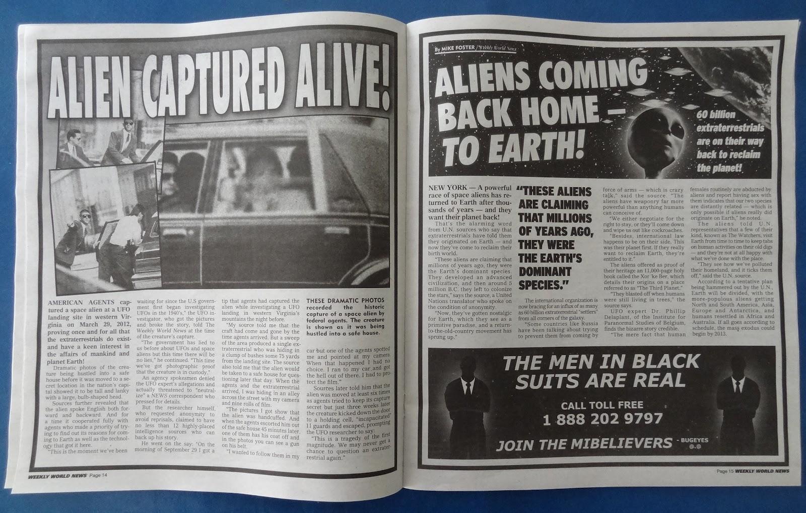 http://4.bp.blogspot.com/-YJeROjBR5dY/T7Vy_0gJGUI/AAAAAAAADPE/ZQ39ghNLFGU/s1600/Men+in+Black+3+MIB3+Weekly+World+News+Promo+Alien+Captured+Alive+UFO.JPG