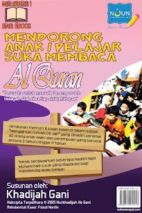 Januari 2015 : E-Book (Diari Inspirasi) Mendorong Anak / Pelajar Suka Membaca Al-Quran
