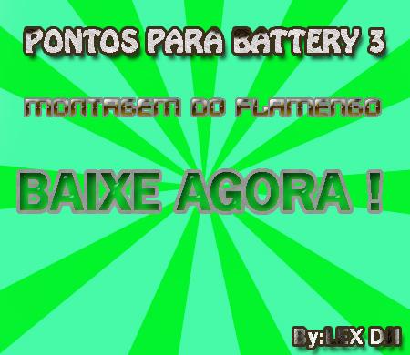 Lex Dj Producoes Pontos P Battery 3 Montagem Do Flamengo