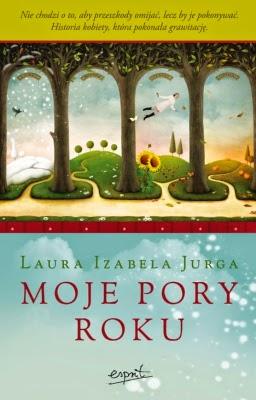 """Nowość! Laura Izabela Jurga - """"Moje pory roku"""""""