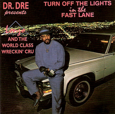 Lonzo & The World Class Wreckin' Cru – Turn Off The Lights In The Fast Lane (CD) (1988-1998) (VBR)