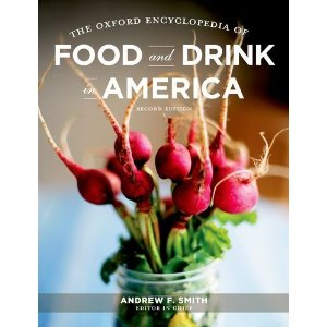 The oxford encyclopedia of food and drink in america 2nd for American regional cuisine 2nd edition