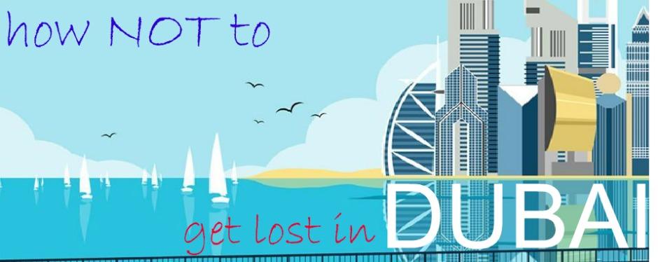 Get Lost in Dubai