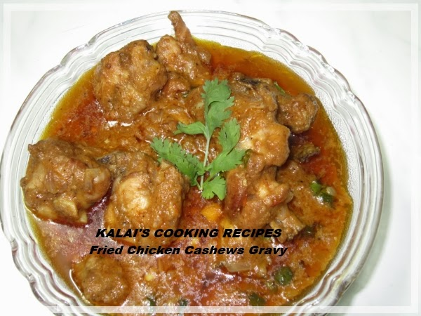 Hot and Spicy Fried Chicken Cashew nuts Masala Thick Gravy Recipe