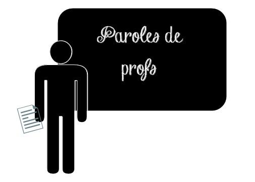 Paroles de profs