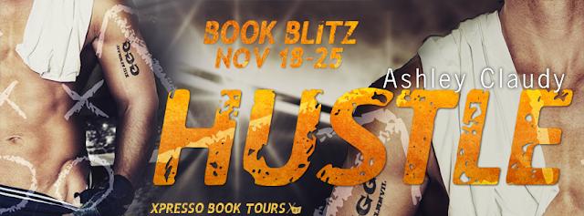Book Blitz: Hustle by Ashley Claudy