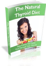 <b>The Natural Thyroid Diet</b>