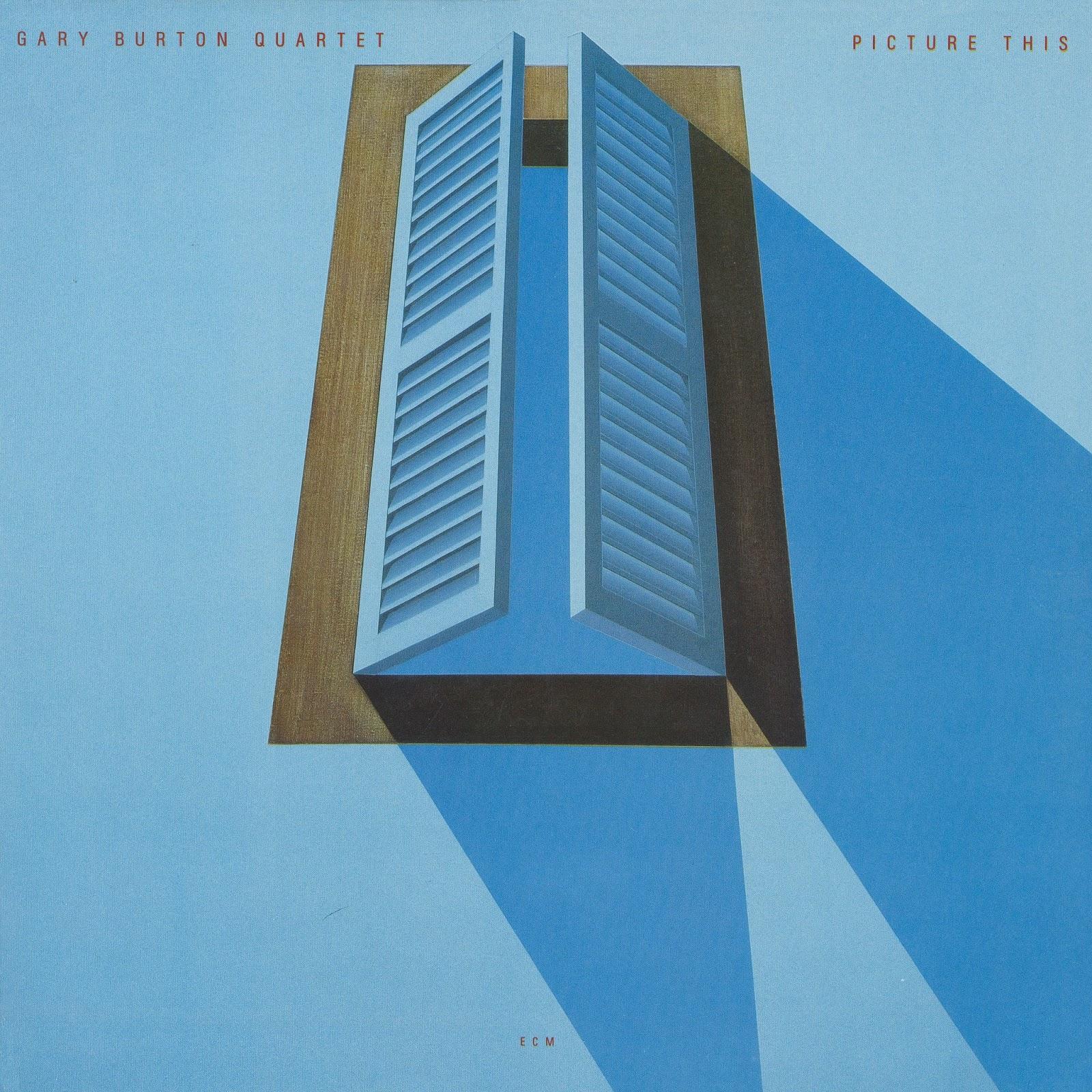Musica Degradata Gary Burton Quartet Picture This 1982