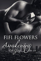 Awakening to You...in LA by Fifi Flowers