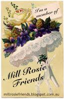 I'm a Mill Rosie Friend!