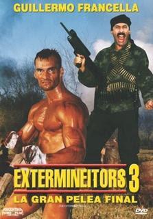 descargar Los Extermineitors 3: La gran pelea final – DVDRIP LATINO