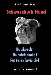 NEU: Schwarzbuch Hund