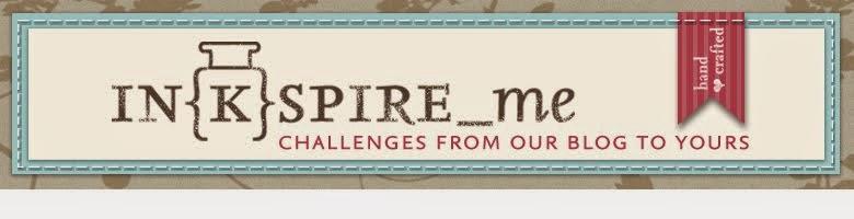 http://www.inkspire-me.com/2014/10/inkspireme-challenge-171.html