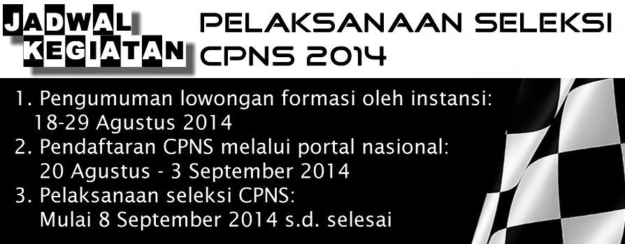 Jadwal Pelaksanaan Seleksi CPNS 2014