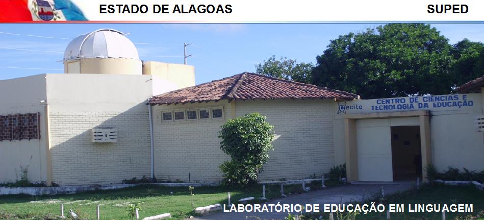Laboratório de Educação em Linguagem/LLM/CeCiTE/SUPED/AL