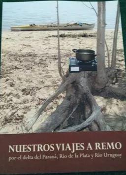 LIBRO SOBRE VIAJES A REMO POR ARGENTINA.