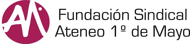 FUNDACIÓN SINDICAL ATENEO 1º DE MAYO