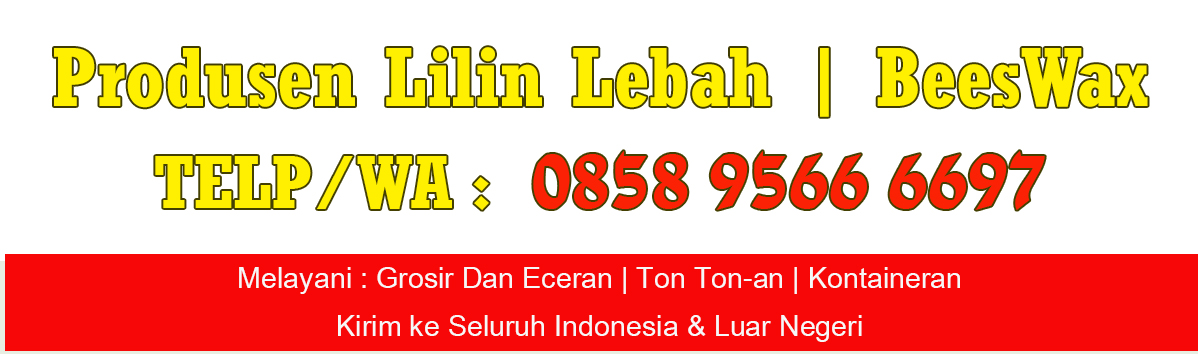 Produsen Lilin lebah | Beeswax | 0858 9566 6697