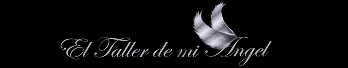 EL TALLER DE MI ANGEL