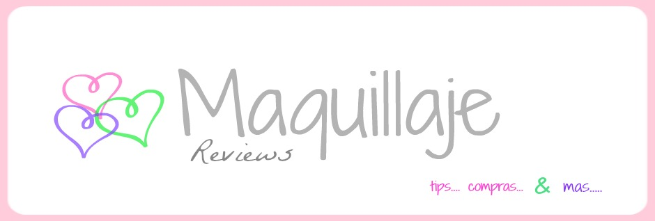Maquillaje.. reviews!