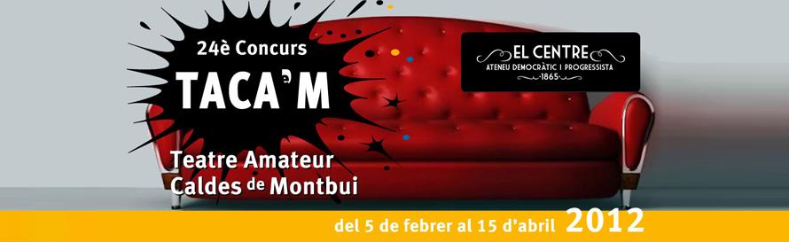 24TACAM - Concurs de teatre amateur de Caldes de Montbui