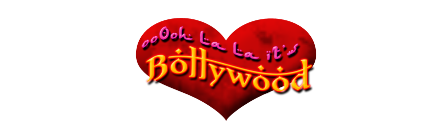 Ooh Lala... It's Bollywood!